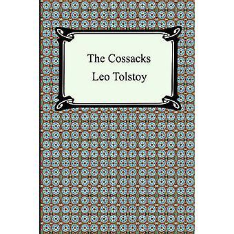 The Cossacks by Tolstoy & Leo
