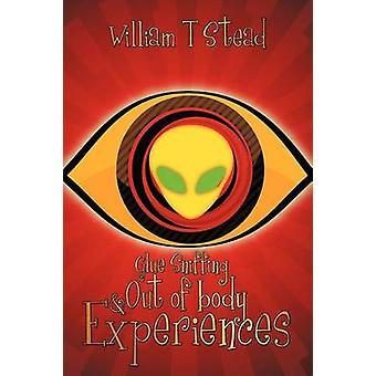 代わりとウィリアム・トマスによって身体の経験の外を嗅ぐ接着剤