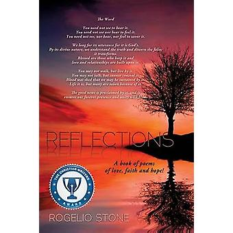 Reflections by Stone & Rogelio