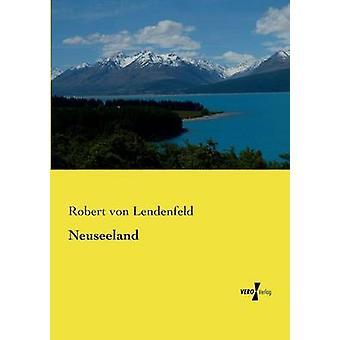 Neuseeland de Lendenfeld & Robert von