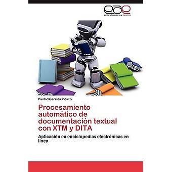 Procesamiento automtico de documentacin textuella con XTM y DITA av Garrido Picazo Piedad
