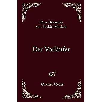 Der Vorlufer von PcklerMuskau & Hermann