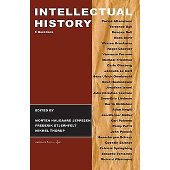 Intellectual History 5 Questions by Thorup & Mikkel