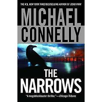 The Narrows by Michael Connelly - 9780446699549 Book
