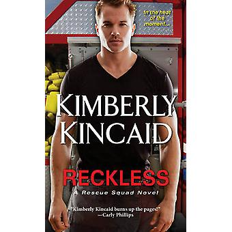 Reckless by Kimberly Kincaid - 9781420137736 Book