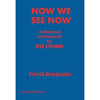 Now We See Now - Architecture and Research by Now We See Now - Architec