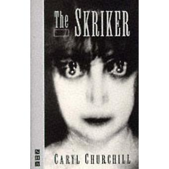 The Skriker by Caryl Churchill - 9781854592750 Book