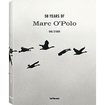 50 Years of Marc O'Polo - The Story by Media Teneues - 9783961710256 B