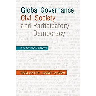 Global Governance - Civil Society and Participatory Democracy - A View