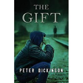 The Gift by Peter Dickinson - 9781504015011 Book