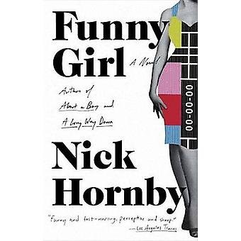 Funny Girl by Nick Hornby - 9781101983355 Book