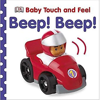 Beep! Beep! (Baby Touch and Feel (DK Publishing))