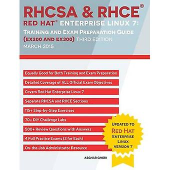RHCSA  RHCE Red Hat Enterprise Linux 7 Training and Exam Preparation Guide EX200 and EX300 Third Edition by Ghori & Asghar