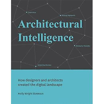 Architectural Intelligence by Steenson