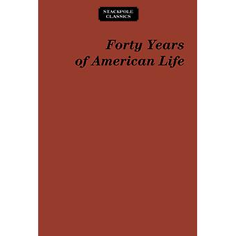 Forty Years of American Life par Thomas Low Nichols