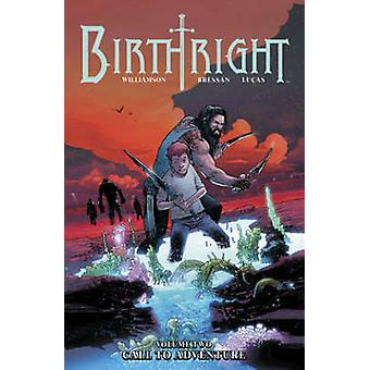 Birthright Volume 2 Call to Adventure by Andrei Bressan
