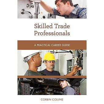 Skilled Trade Professionals by Collins & Corbin