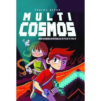 Multicosmos (Multicosmos) by Pablo C Reyna - Chema Garcia - 978849043