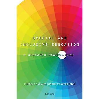 Special and Inclusive Education by Edited by Joseph Travers & Edited by Therese Day