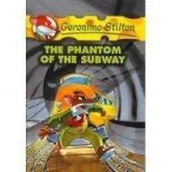 Phantom of the Subway by Geronimo Stilton - 9780756943189 Book