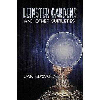 Leinster Gardens and Other Subtleties by Edwards & Jan