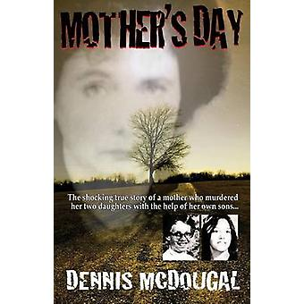 Mothers Day by McDougal & Dennis