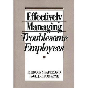 Gestione efficace dei dipendenti Troublesome di McAfee & R. Bruce