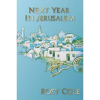 Next Year In Jerusalem by Cole & Rosy