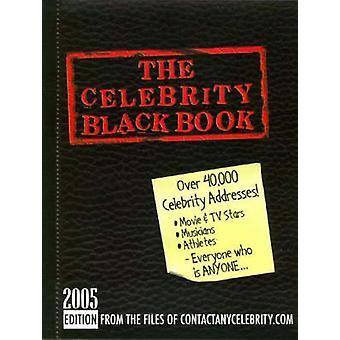 The Celebrity Black Book 2005 Over 40000 Celebrity Addresses by McAuley & Jordan