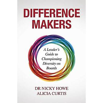 Difference Makers by Howe & Nicky