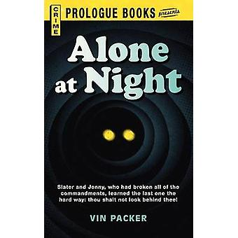 Alone at Night by Packer & Vin