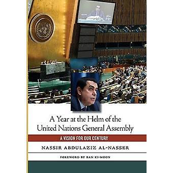 سنة على رأس الجمعية العامة للأمم المتحدة بقلم ناصر عبد العزيز الناصر