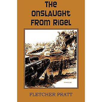 The Onslaught from Rigel by Pratt & Fletcher
