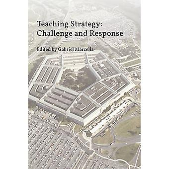 Teaching Strategy Challenge and Response by Marcella & Gabriel