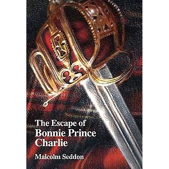 The Escape of Bonnie Prince Charlie by Seddon & Malcolm
