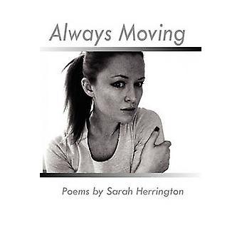 Always Moving by Herrington & Sarah
