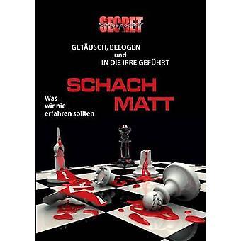 Schach matt by EndLichtProphet & Monika