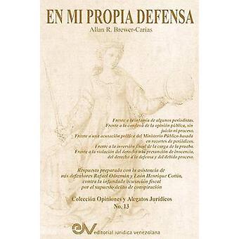 En Mi Propia Defensa by BrewerCarias & Allan R.