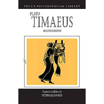 Timaeus by Plato & Translated by Peter Kalkavage