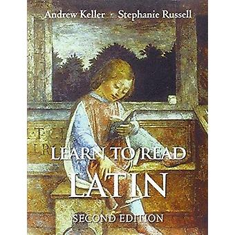Learn to Read Latin (2nd Revised edition) by Yale University Press -