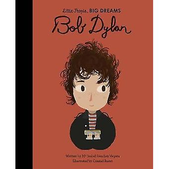 Bob Dylan by Maria Isabel Sanchez Vegara - 9780711246751 Book