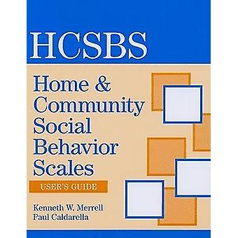 Home and Community Social Behavior Scales (HCSBS-2)  User's Guide by
