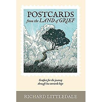 Postcards from the Land of Grief - Comfort for the journey through los