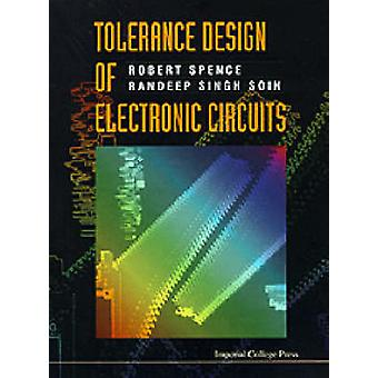 Tolerance Design of Electronic Circuits by Robert Spence - Randeep Si