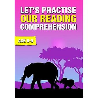 Let's Practise Our Reading Comprehension by Sally Jones - 97819108240
