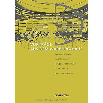 Vortrage aus dem Warburg-Haus. Band 11 by Uwe Fleckner - 978311035990