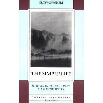 The Simple Life by Ernst Wiechert - 9780704301856 Book