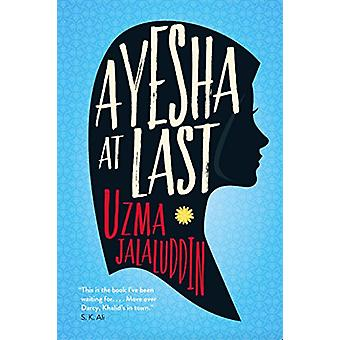 Ayesha at Last by Uzma Jalaluddin - 9781786497949 Book