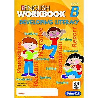 The English Workbook B - Developing Literacy - 9781846546402 Book