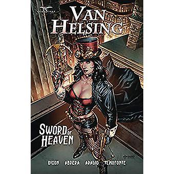 Van Helsing Sword of Heaven by Chuck Dixon - 9781942275947 Book